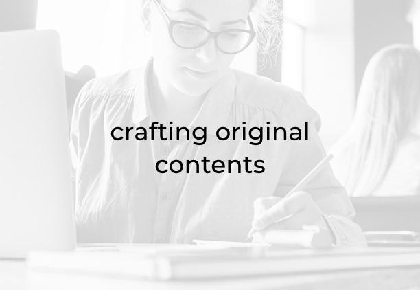 crafting original contents